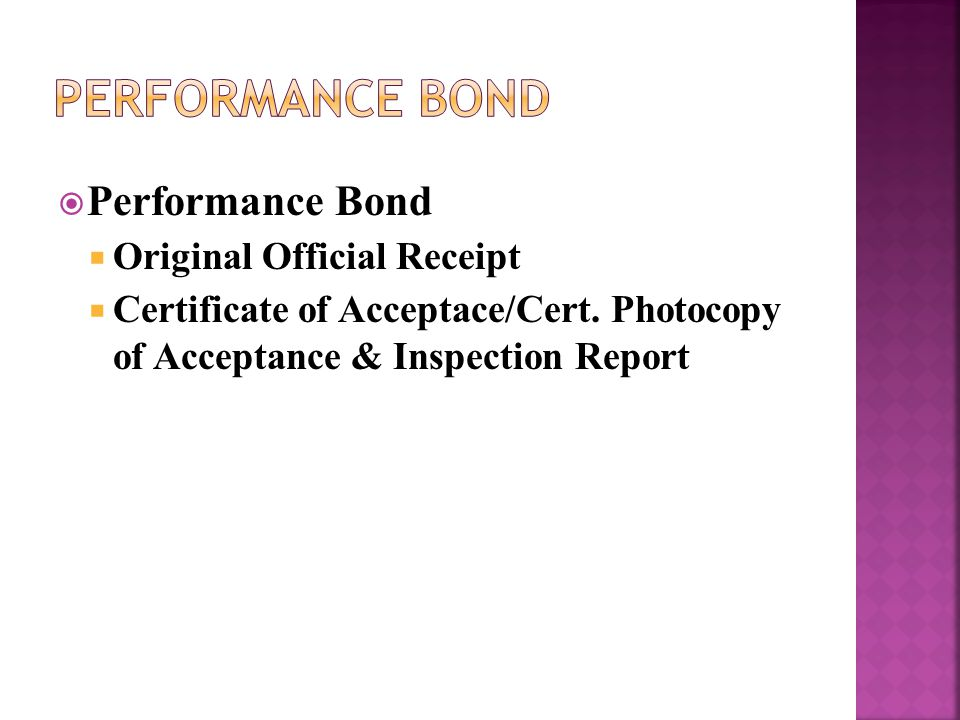  Performance Bond  Original Official Receipt  Certificate of Acceptace/Cert.