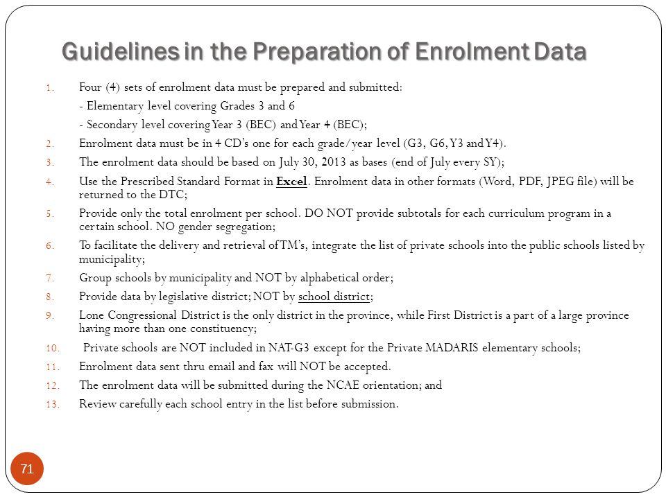 Guidelines in the Preparation of Enrolment Data 71 1.