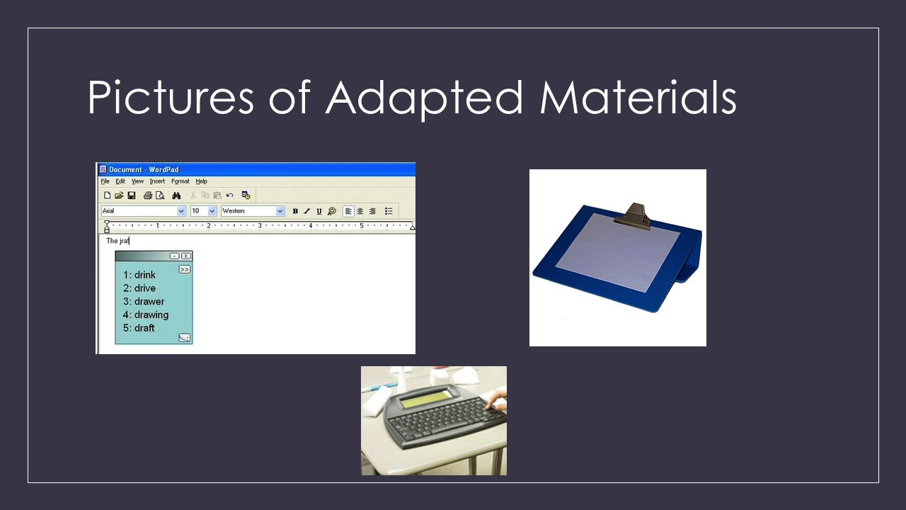 Pictures of Adapted Materials