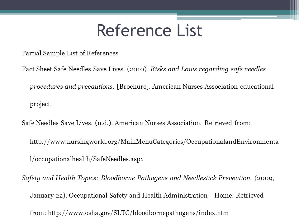 Reference List Partial Sample List of References Fact Sheet Safe Needles Save Lives.