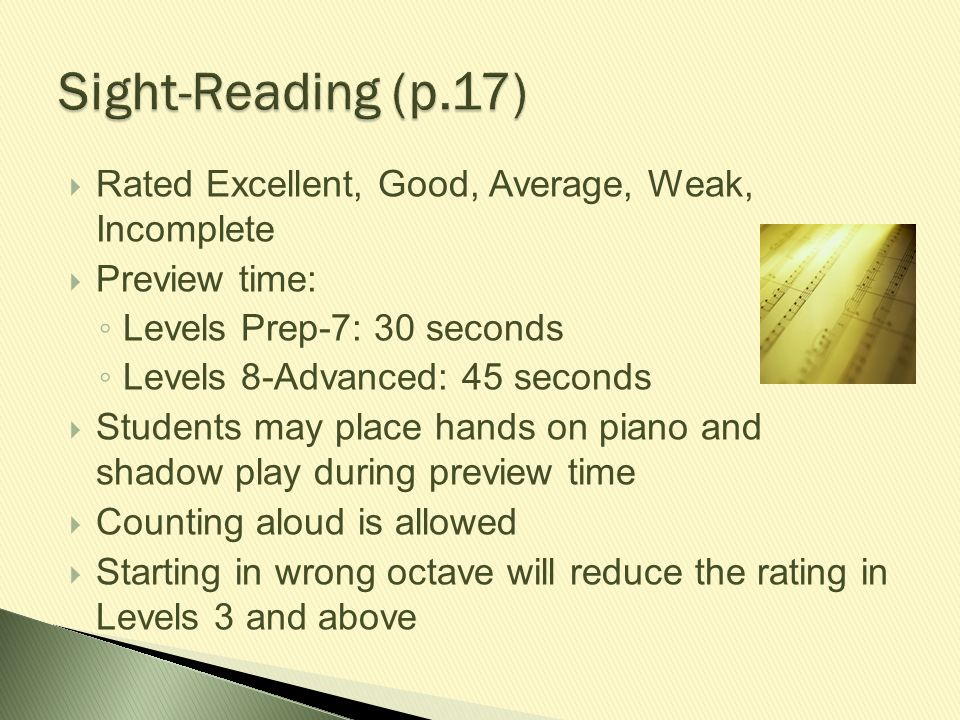  Rated Excellent, Good, Average, Weak, Incomplete  Preview time: ◦ Levels Prep-7: 30 seconds ◦ Levels 8-Advanced: 45 seconds  Students may place ha