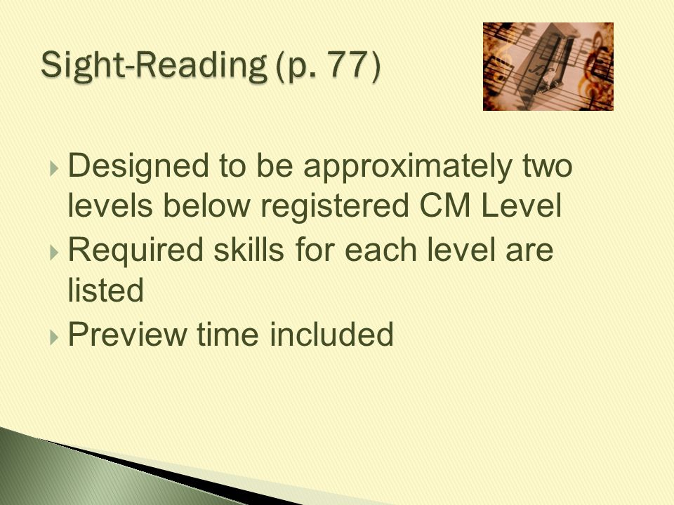  Designed to be approximately two levels below registered CM Level  Required skills for each level are listed  Preview time included