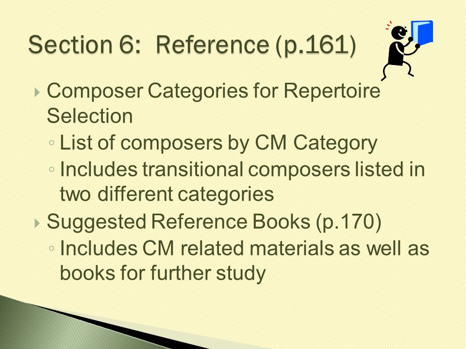  Composer Categories for Repertoire Selection ◦ List of composers by CM Category ◦ Includes transitional composers listed in two different categories