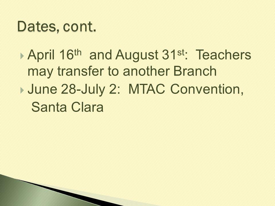  Information on: ◦ Student Registration ◦ Repertoire Entry ◦ Convention Registration ◦ Change of Teacher