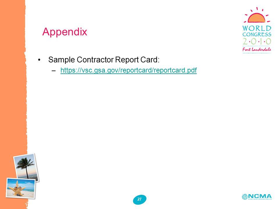 27 Appendix Sample Contractor Report Card: –https://vsc.gsa.gov/reportcard/reportcard.pdfhttps://vsc.gsa.gov/reportcard/reportcard.pdf
