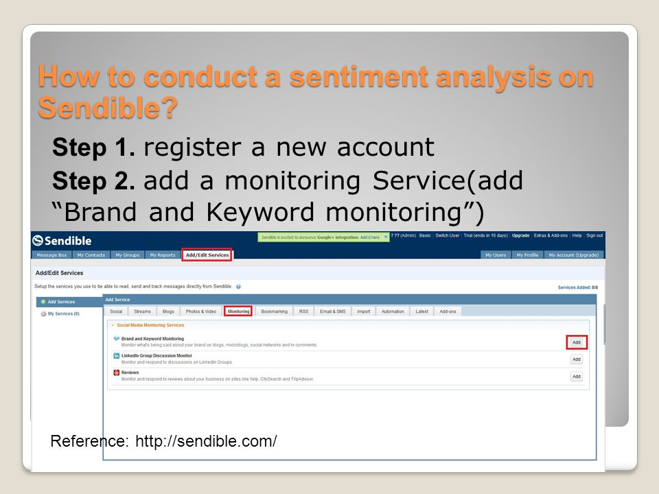 """How to conduct a sentiment analysis on Sendible? Step 1. register a new account Step 2. add a monitoring Service(add """"Brand and Keyword monitoring"""") R"""