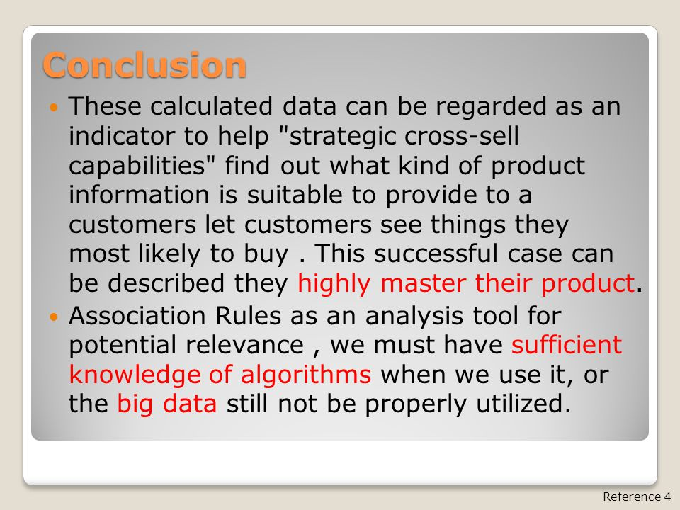 Conclusion These calculated data can be regarded as an indicator to help