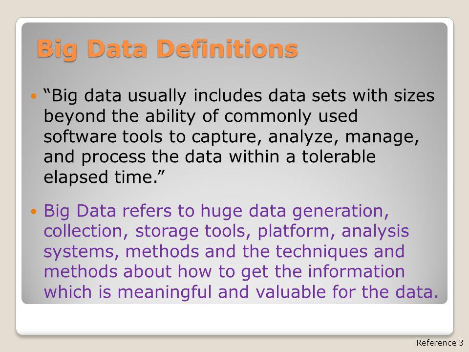 Big Data characteristic--3Vs model Reference 4