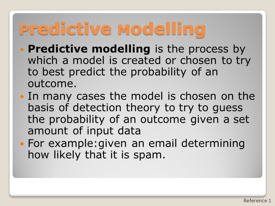 P redictive M odelling Predictive modelling is the process by which a model is created or chosen to try to best predict the probability of an outcome.