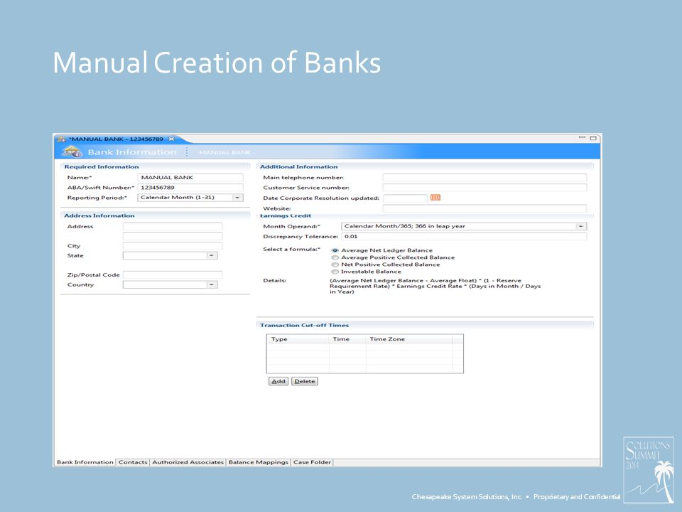 Chesapeake System Solutions, Inc. Proprietary and Confidential Manual Creation of Banks