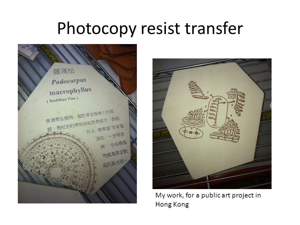 Photocopy resist transfer My work, for a public art project in Hong Kong