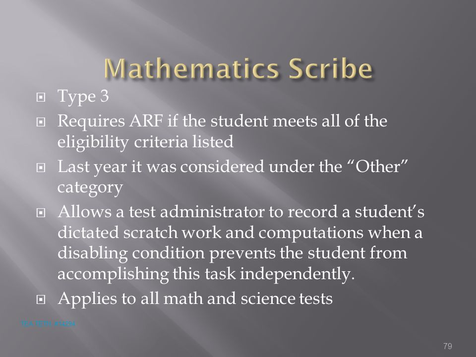 """ Type 3  Requires ARF if the student meets all of the eligibility criteria listed  Last year it was considered under the """"Other"""" category  Allows"""