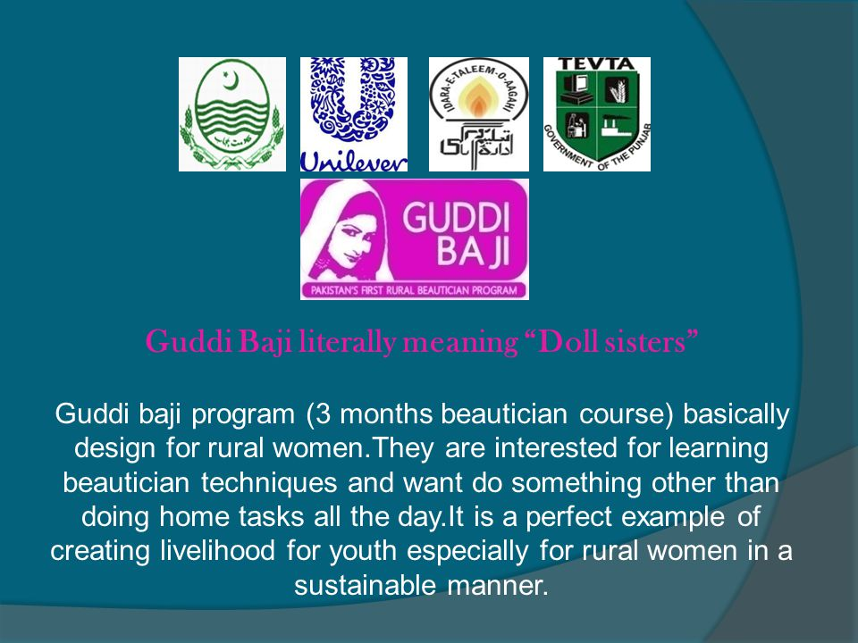 """Guddi Baji literally meaning """"Doll sisters"""" Guddi baji program (3 months beautician course) basically design for rural women.They are interested for l"""