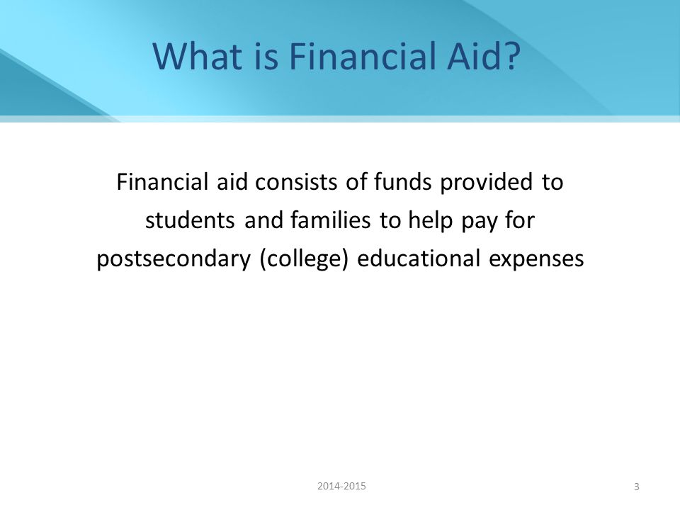Summary Aid available from federal and state governments, colleges and outside agencies Don't wait until you are accepted to your colleges of choice to file the FAFSA Meet earliest FAFSA deadline of colleges you are interested in attending Get your taxes done before March, if possible.