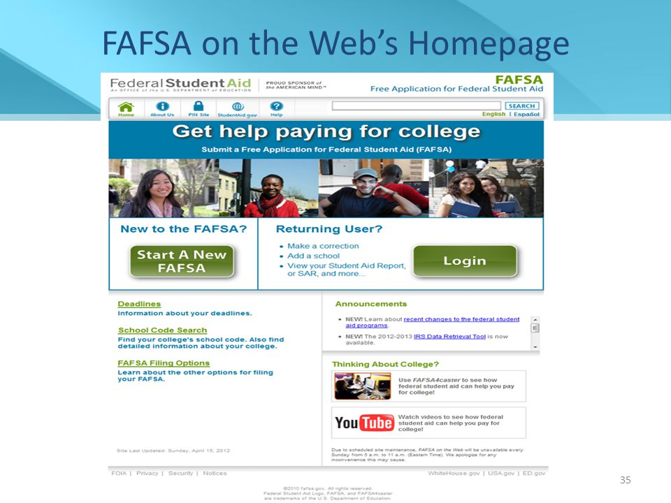 FAFSA on the Web's Homepage 35