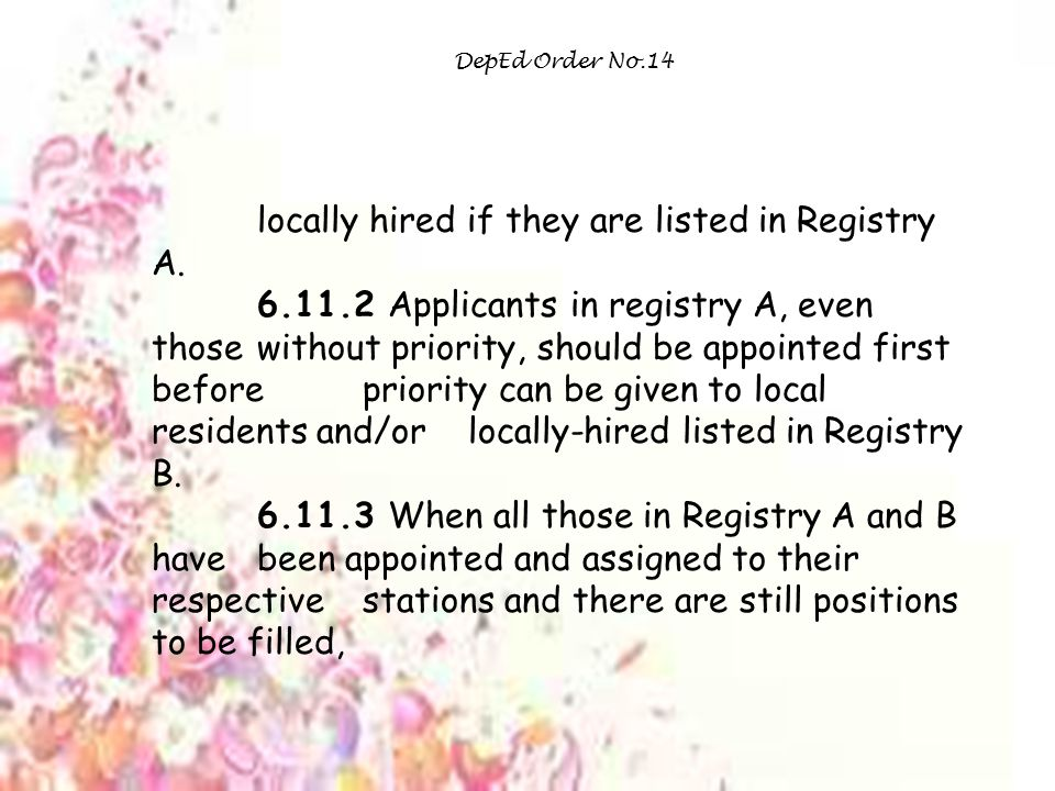 DepEd Order No.14 locally hired if they are listed in Registry A.