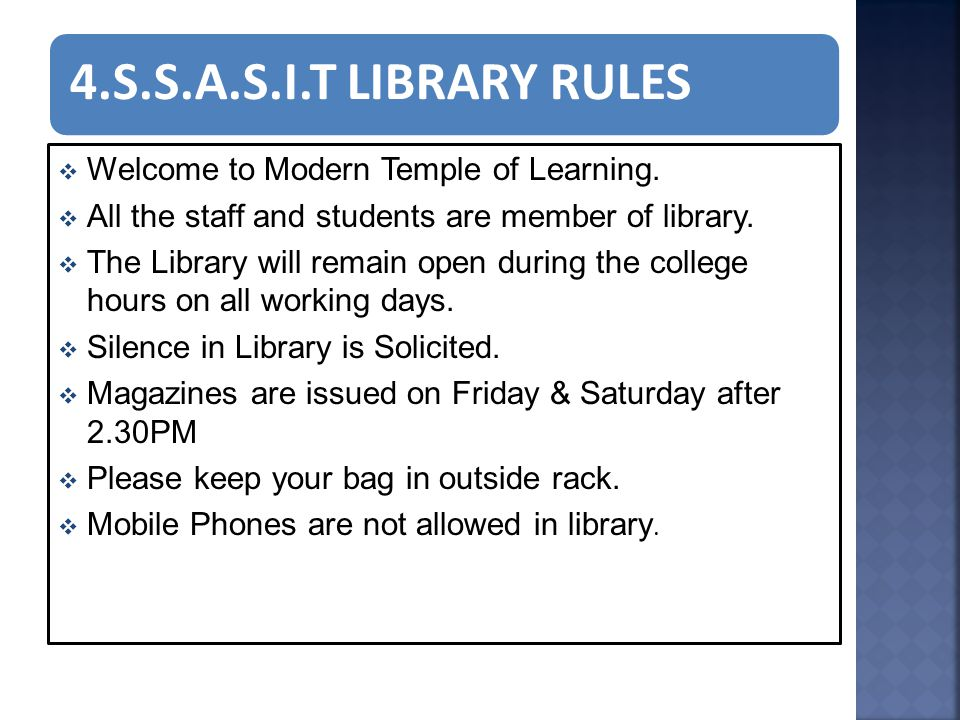 4.S.S.A.S.I.T LIBRARY RULES  Welcome to Modern Temple of Learning.