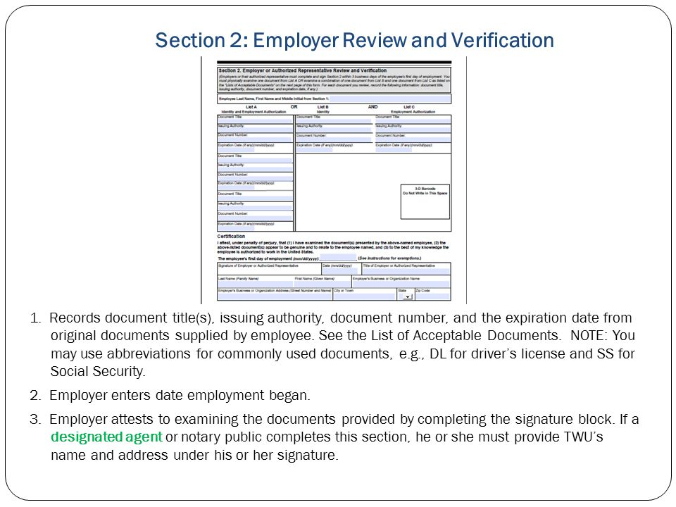 Section 2: Employer Review and Verification 1. Records document title(s), issuing authority, document number, and the expiration date from original do