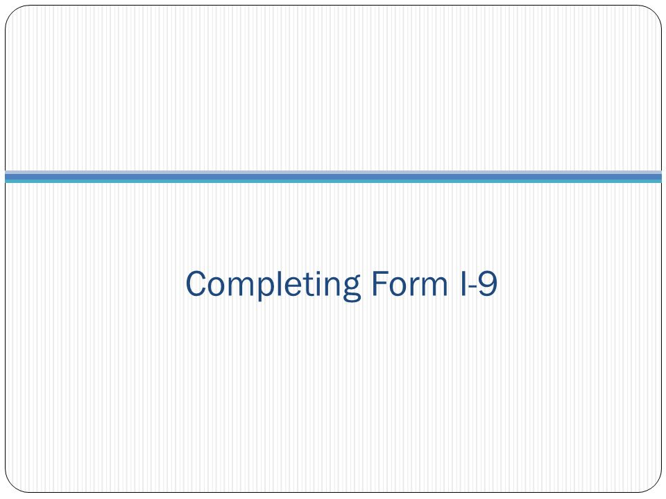 Completing Form I-9