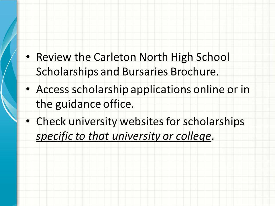 Review the Carleton North High School Scholarships and Bursaries Brochure.