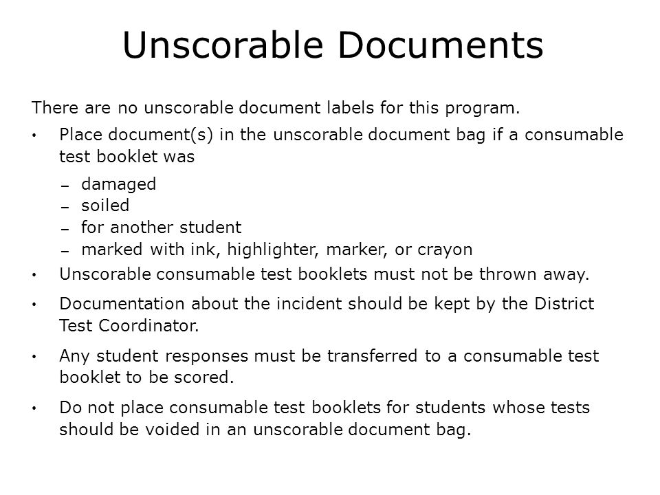 Unscorable Documents There are no unscorable document labels for this program.