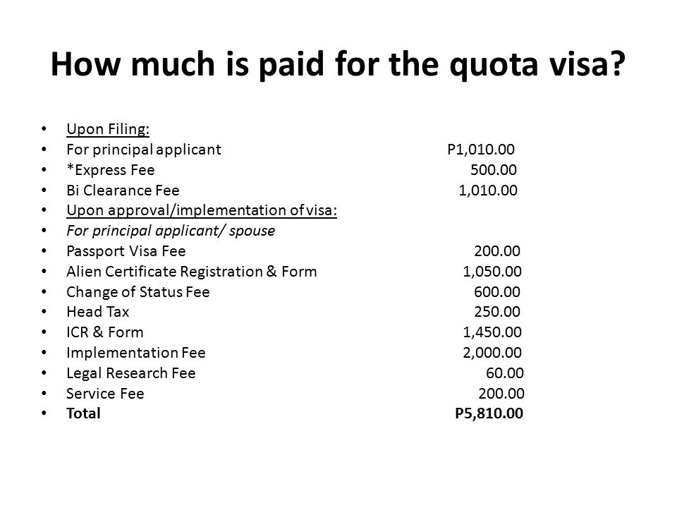 How much is paid for the quota visa.