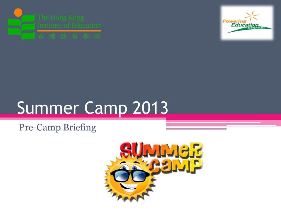 Summer Camp 2013 Pre-Camp Briefing
