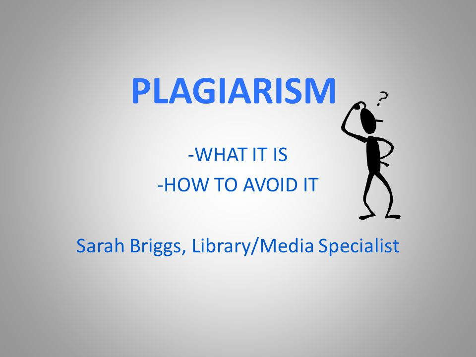 PLAGIARISM DEFINED Plagiarism is the act of passing off someone else's work as your own.