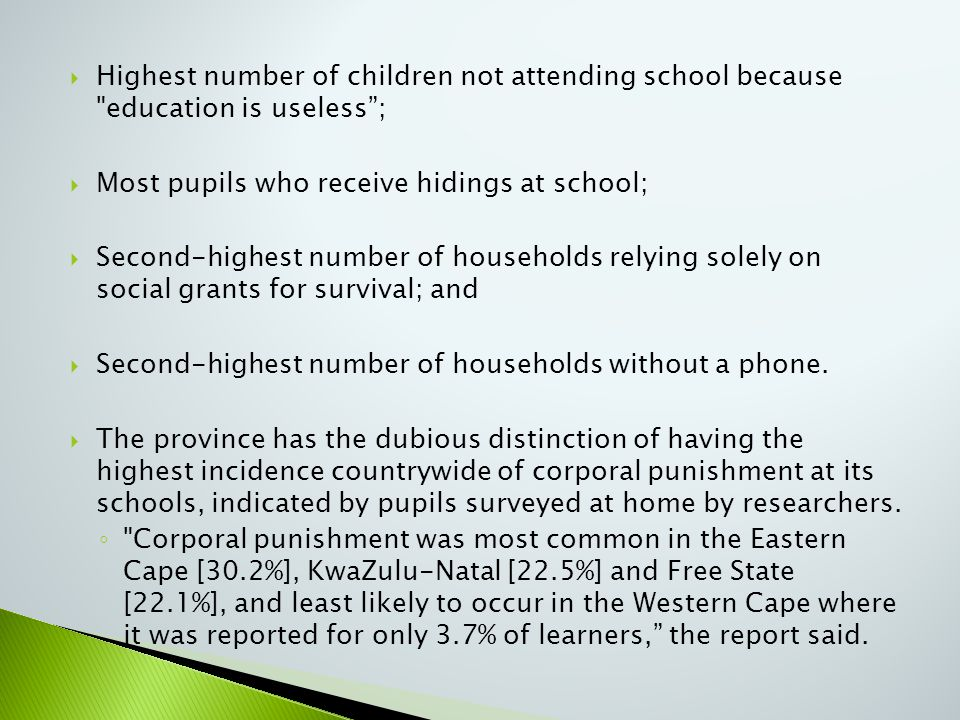  Highest number of children not attending school because