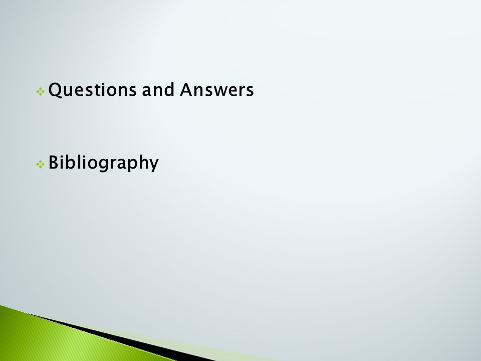  Questions and Answers  Bibliography