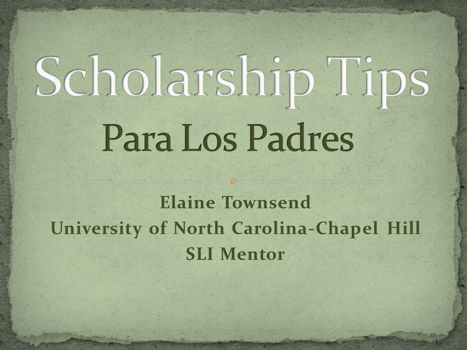 Elaine Townsend University of North Carolina-Chapel Hill SLI Mentor
