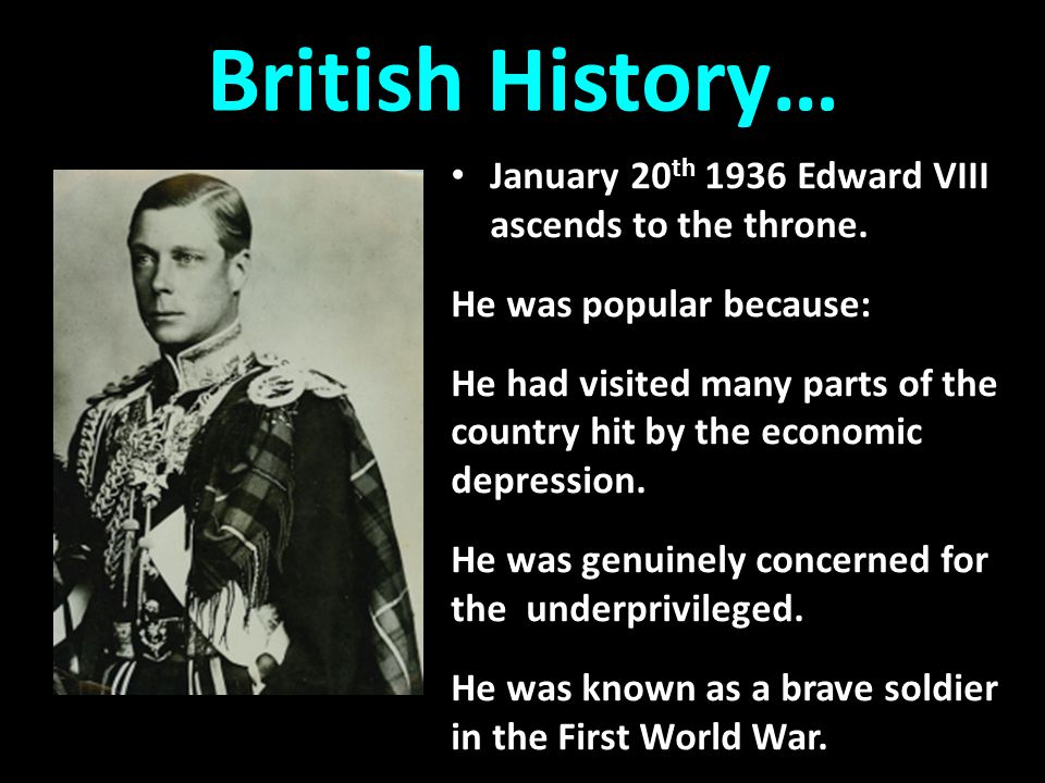 Edward VIII 10 December 1936 Edward wished to marry American Wallis Simpson.