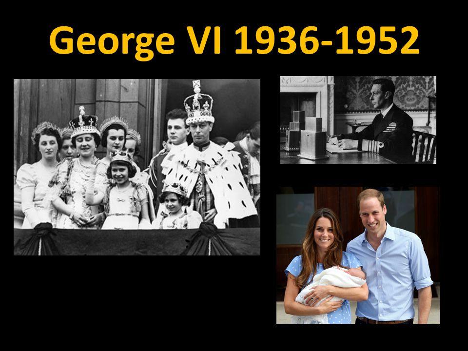 George VI 1936-1952