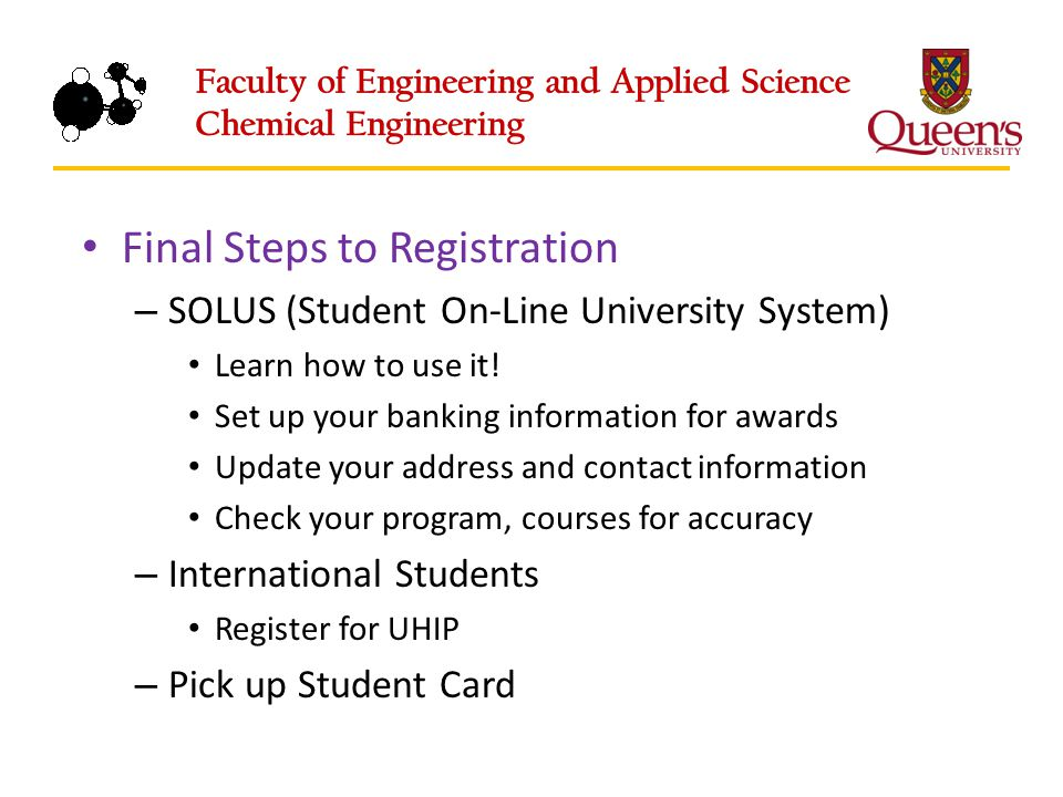 Final Steps to Registration – SOLUS (Student On-Line University System) Learn how to use it.