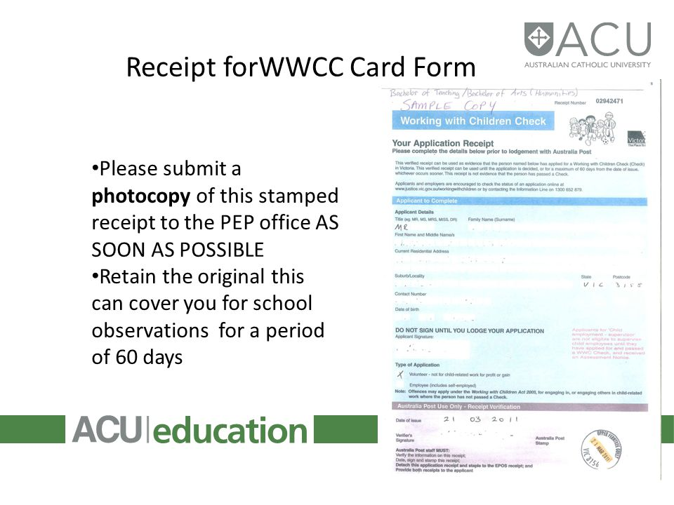 Receipt forWWCC Card Form Please submit a photocopy of this stamped receipt to the PEP office AS SOON AS POSSIBLE Retain the original this can cover y