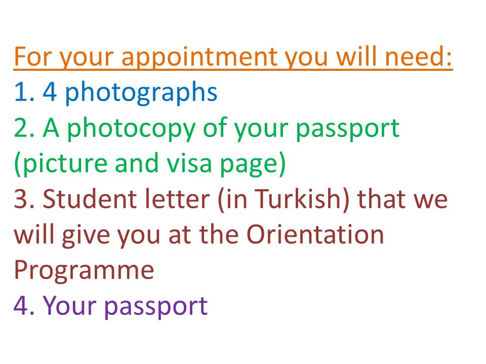 For your appointment you will need: 1.4 photographs 2.