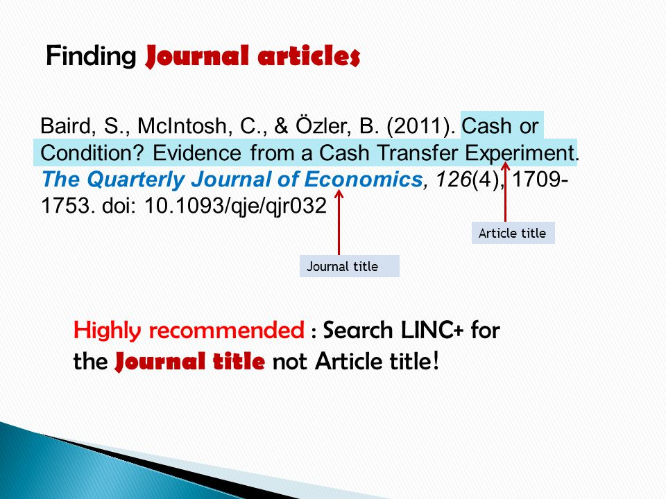 Finding Journal articles Baird, S., McIntosh, C., & Özler, B.