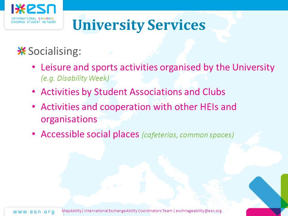 University Services Socialising: Leisure and sports activities organised by the University (e.g.