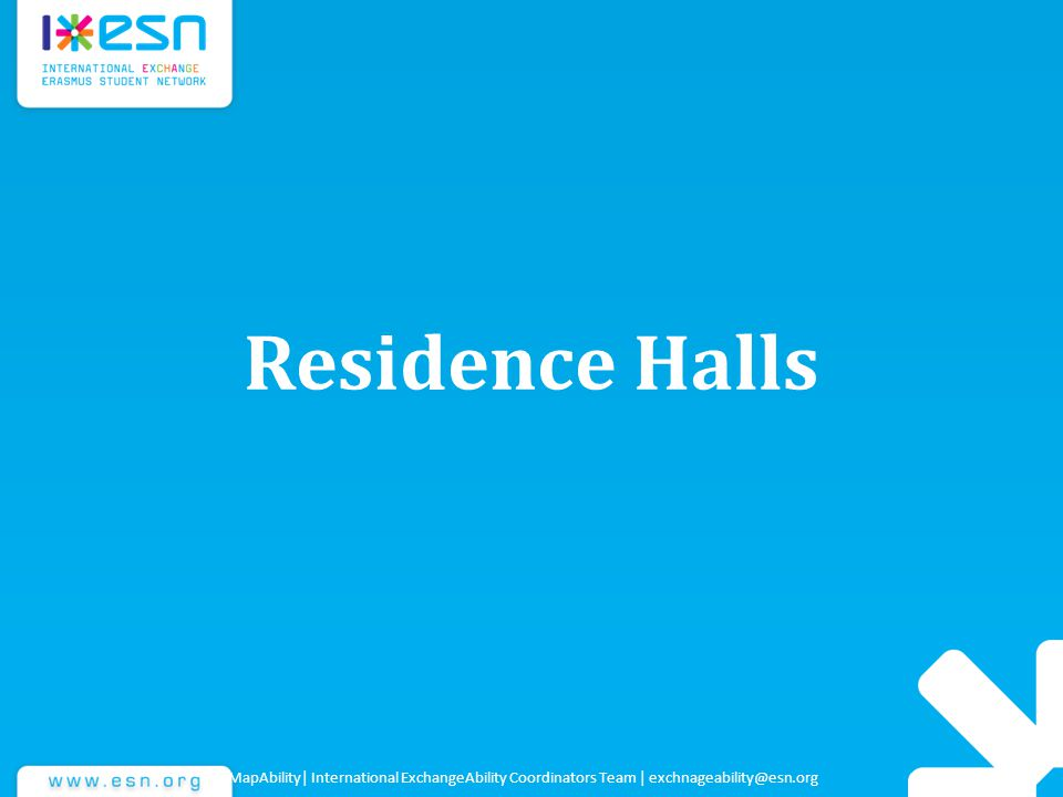 Residence Halls MapAbility| International ExchangeAbility Coordinators Team | exchnageability@esn.org