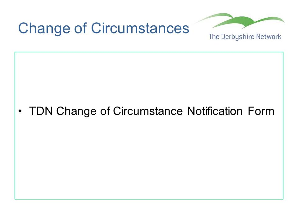 Change of Circumstances TDN Change of Circumstance Notification Form