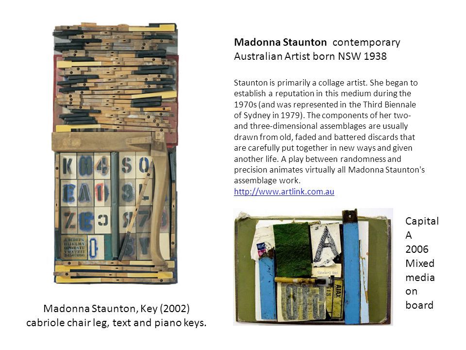 Madonna Staunton contemporary Australian Artist born NSW 1938 Staunton is primarily a collage artist.