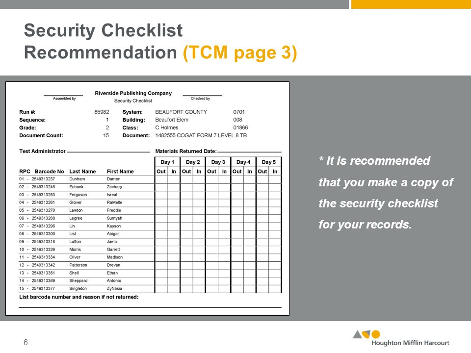 Security Checklist Recommendation (TCM page 3) 6 * It is recommended that you make a copy of the security checklist for your records.