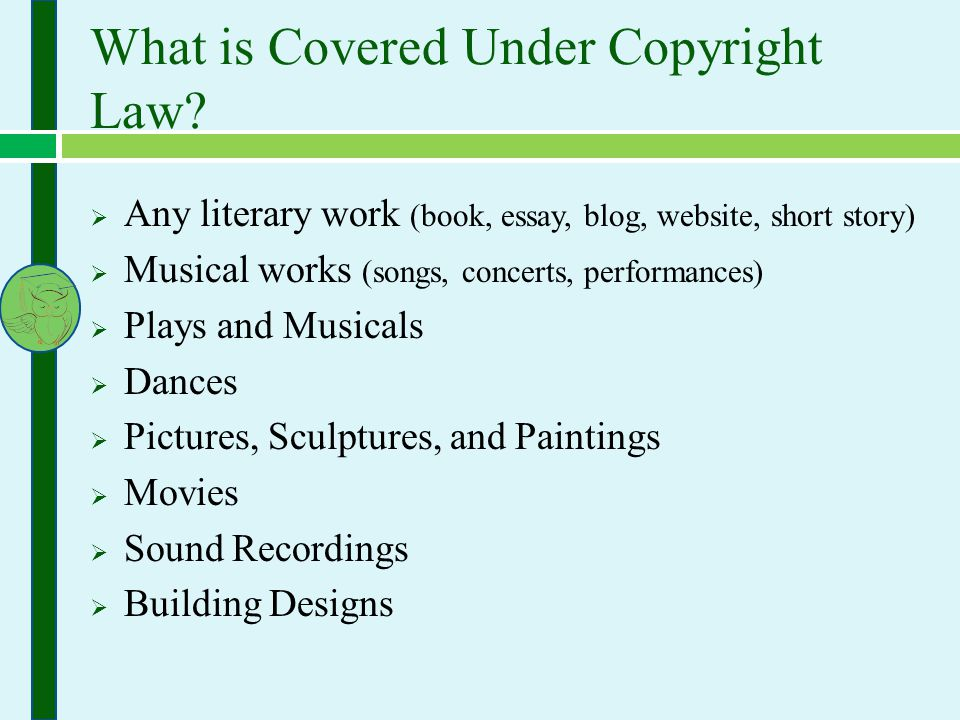 What is Covered Under Copyright Law.