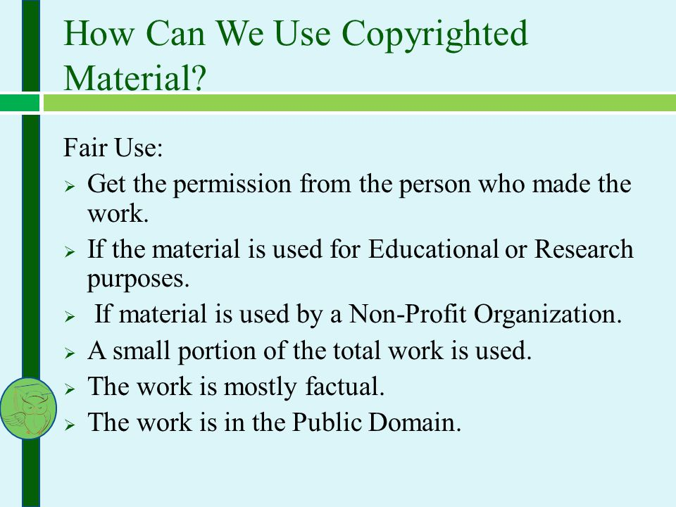 How Can We Use Copyrighted Material.