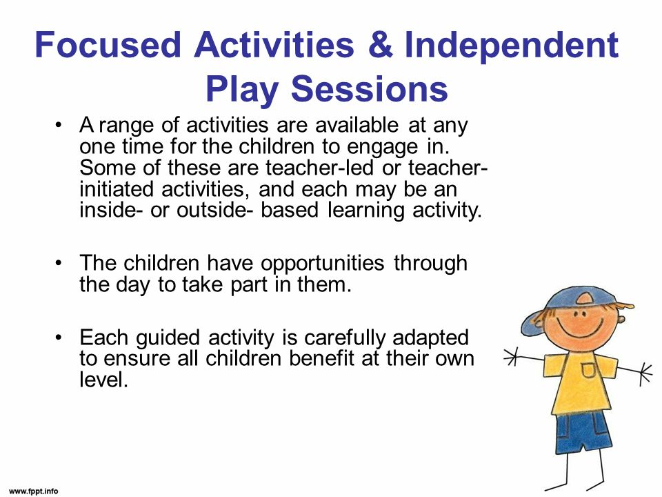 A range of activities are available at any one time for the children to engage in.