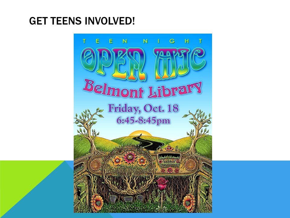 GET TEENS INVOLVED!