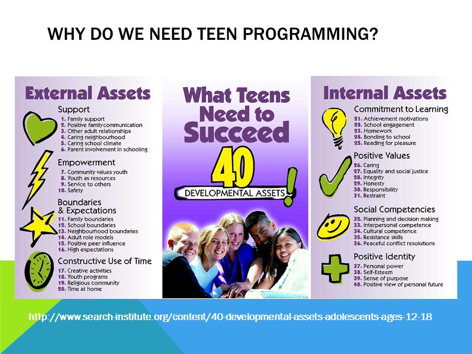 http://www.search-institute.org/content/40-developmental-assets-adolescents-ages-12-18
