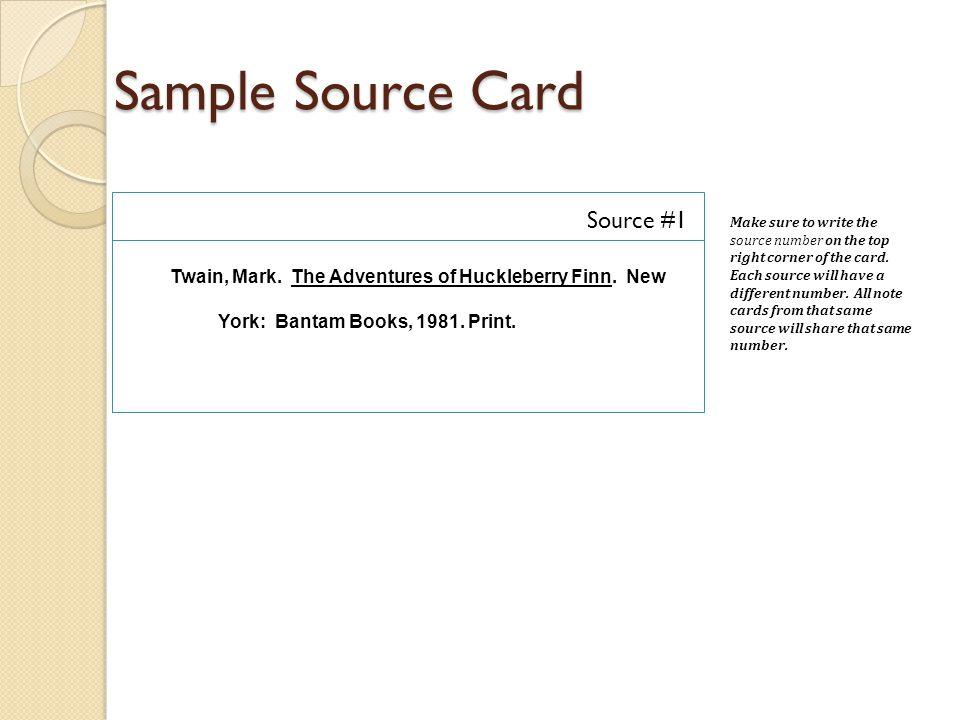 Sample Source Card Twain, Mark. The Adventures of Huckleberry Finn.
