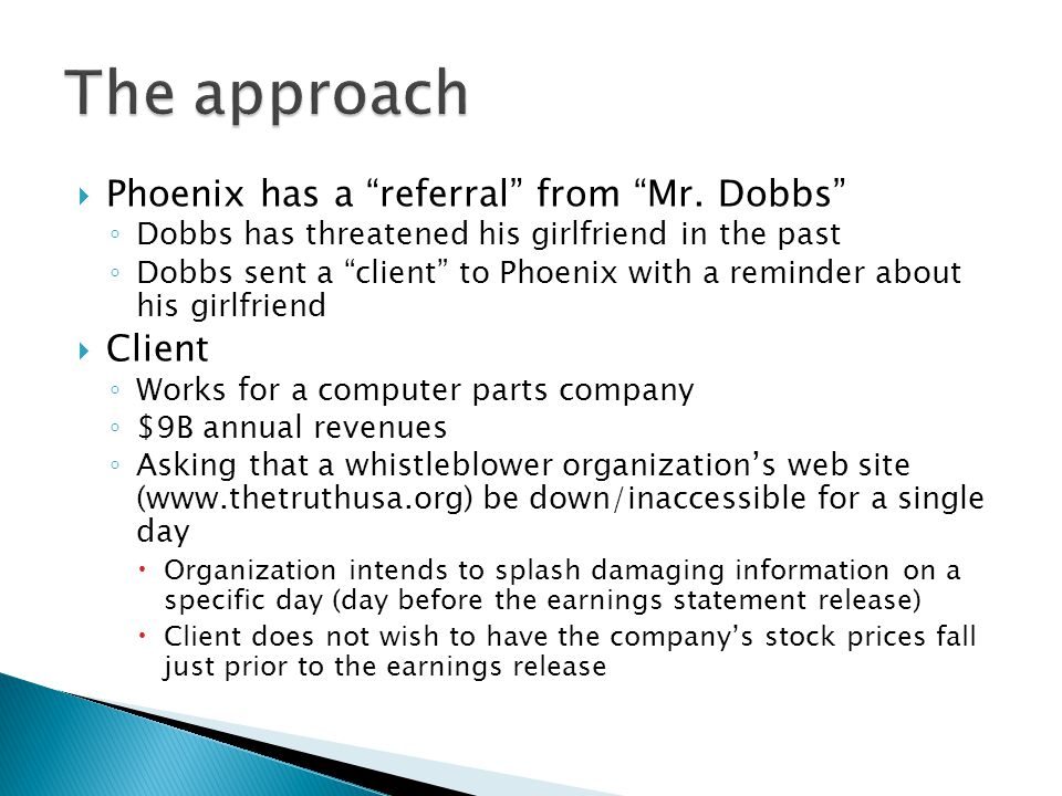  Phoenix has a referral from Mr.