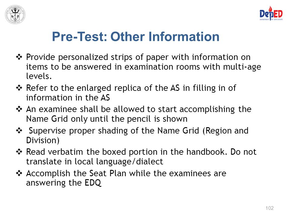 Pre-Test: Other Information  Provide personalized strips of paper with information on items to be answered in examination rooms with multi-age levels